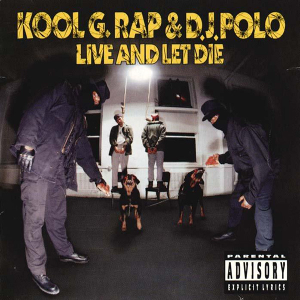Kool_g_rap___dj_polo_-_live_and_let_die