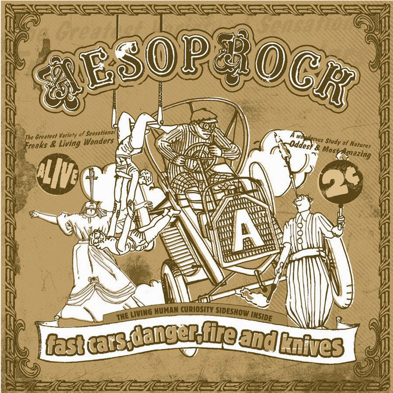 Aesop_rock_-_fast_cars__danger__fire_and_knives