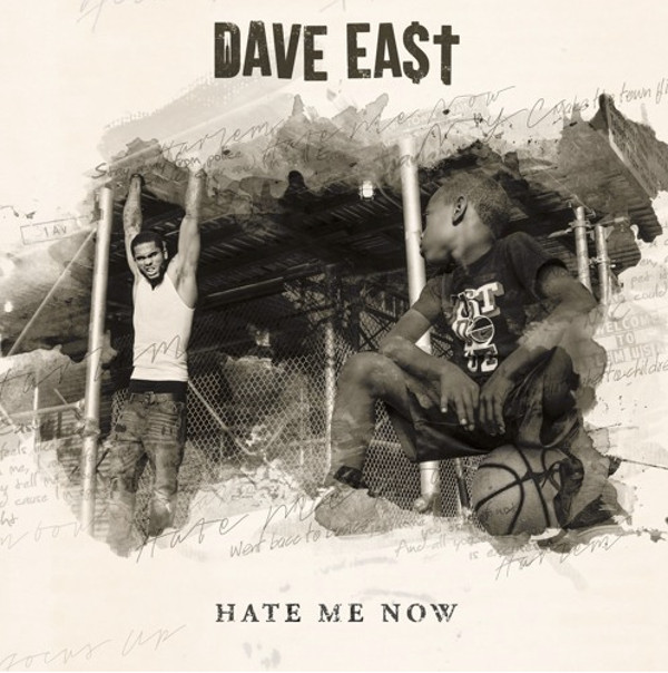 Dave-east-hate-me-now
