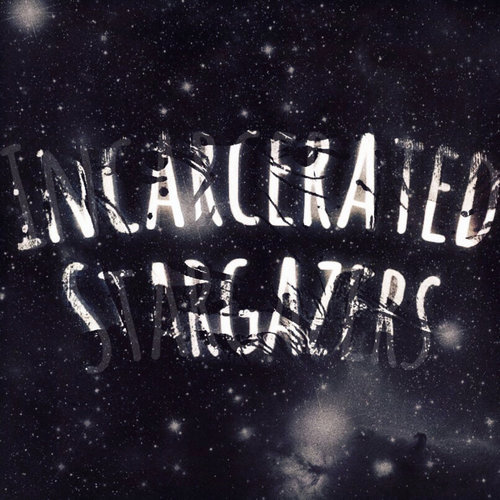 Medium_incarcerated_stargazers