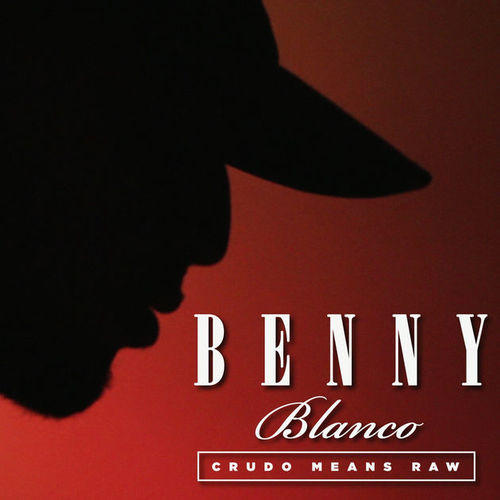 Medium_benny_blanco