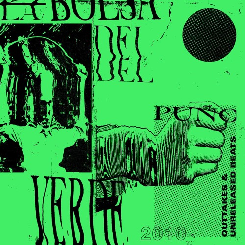 La_bolsa_del_pu_o_verde__outtakes___unreleased_beats_-_2010_