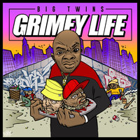 Small_grimey_life