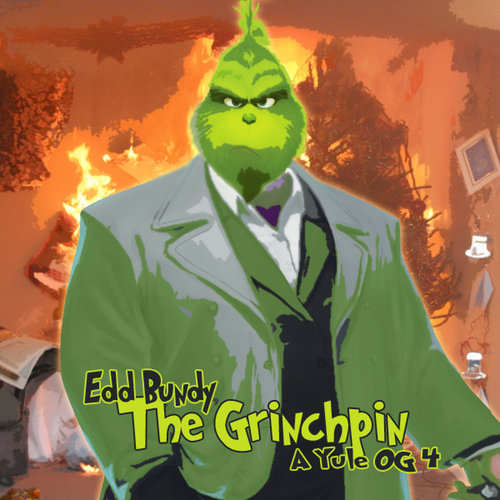 Medium_a_yule_og_4_the_grinchpin_